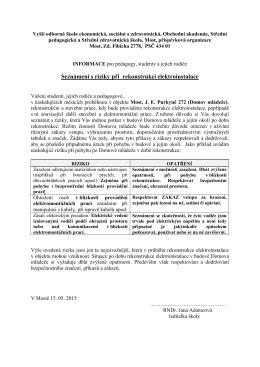 Informace o rizicích rekonstrukce elektroinstalace DM