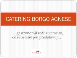 zde - Restaurace BORGO Agnese