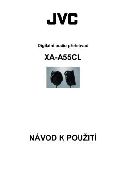 XA-A55CL NÁVOD K POUŽITÍ