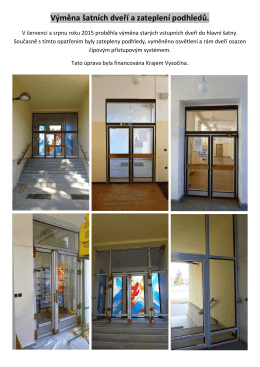 Výměna šatních dveří a zateplení podhledů.