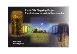 Plant Oils Flagship Project Plant oils as industrial feedstocks