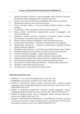 Predmet: PEDAGOGIKA PSYCHOSOCIÁLNE NARUŠENÝCH 1