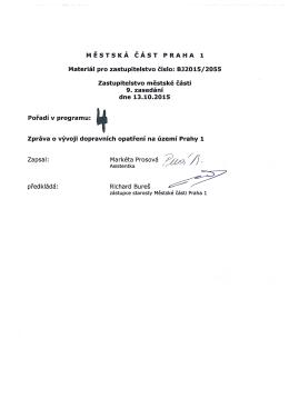 MĚSTSKÁ CAST PRAHA 1 Materiál pro zastupitelstvo číslo: BJ2015