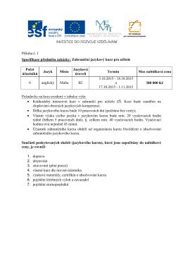 Příloha č. 1 Specifikace předmětu zakázky: Zahraniční jazykový kurz