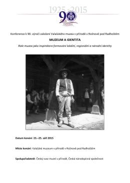 MUZEUM A IDENTITA - Valašské muzeum v přírodě