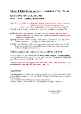 Pokyny k lyžařskému kurzu 19.- 24.1.2016 - Itálie.