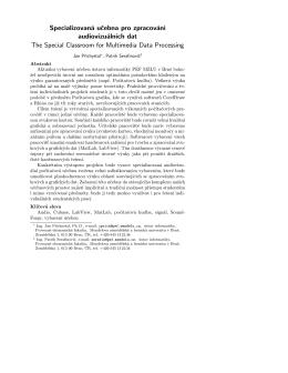 Specializovaná učebna pro zpracování audiovizuálních dat The
