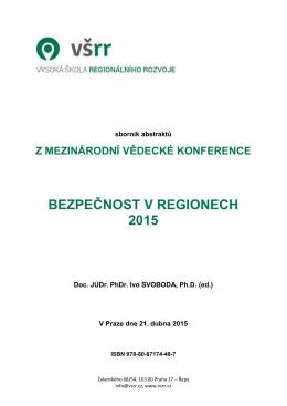 bezpečnost v regionech 2015 - Vysoká škola regionálního rozvoje