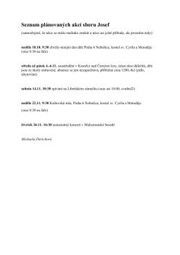 Seznam plánovaných akcí sboru Josef