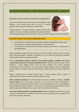 Lze pobírat mateřskou nebo rodičovský příspěvek a podnikat?
