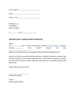 Uplatnění práva z vadného plnění (reklamace)