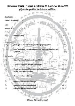 Restaurace Praděd – Vysílač v období od 15. 8. 2015 do 16. 8. 2015