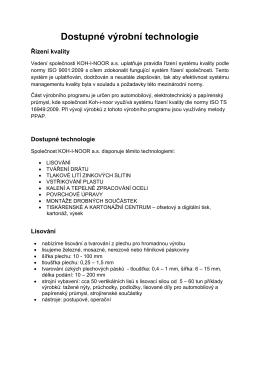 Dostupné výrobní technologie - Koh-i-noor