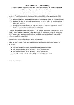 Interní předpis č. 1 - Školský komplex na Mendlově náměstí v Brně