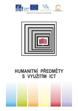 HUMANITNÍ PŘEDMĚTY S VYUŽITÍM ICT