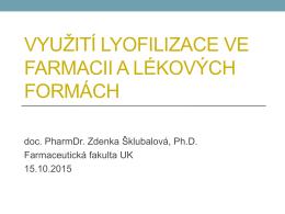 Využití lyofilizace ve farmacii