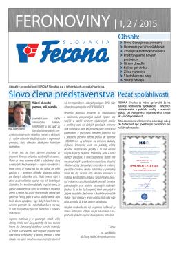 Slovo člena predstavenstva FERONOVINY | 1, 2 / 2015