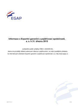 Informace o Exportní garanční a pojišťovací společnosti, a.s. k 31.03