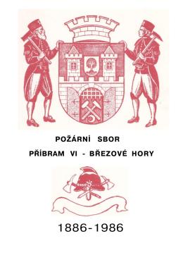 POŽÁRNÍ SBOR PŘÍBRAM VI - BŘEZOVÉ HORY