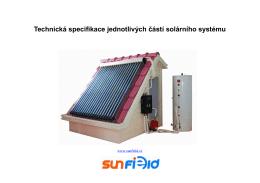 Technická specifikace jednotlivých částí solárního systému