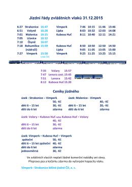 Jízdní řády zvláštních vlaků 31.12.2015 Ceníky jízdného