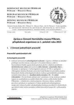 Zpráva o činnosti Hornického muzea Příbram za 1. pololetí 2015