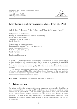Lazy Learning of Environment Model from the Past 1 Introduction