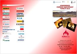 Požární bezpečnost tunelů 2015 23. 09. - 24. 09. 2015