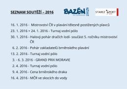 SEZNAM SOUTĚŽÍ – 2016 - STAREZ