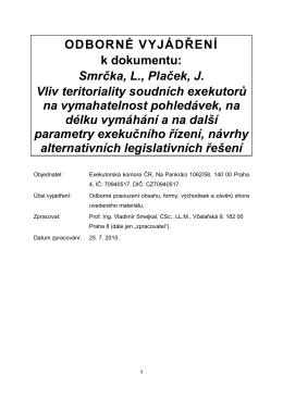 ODBORNÉ VYJÁDŘENÍ k dokumentu: Smrčka, L., Plaček, J. Vliv