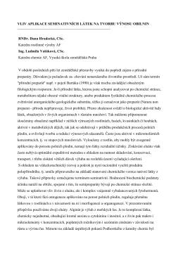vliv aplikace seminativních látek na tvorbu výnosu obilnin