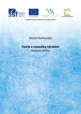 Michal Martinovský Teorie a metodika obrábění
