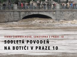 Prezentace – 500 letá povodeň na Botiči v Praze 10