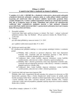 Příkaz ředitele č. 4/2015 k umísťování žáků a
