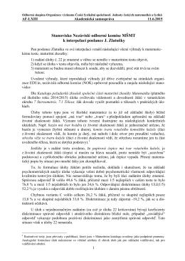 Stanovisko Nezávislé odborné komise MŠMT k interpelaci poslance