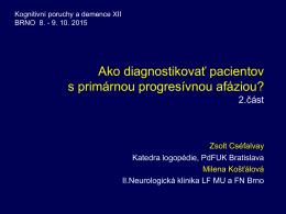 diagnostika a terapeutické postupy: Milena Košťálová