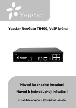 Yeastar NeoGate TB400, VoIP brána ústředna