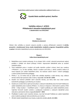 Vyhláška rektora č. 4/2015 Přihlašování k tématům bakalářských