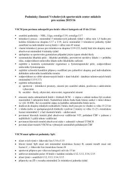 Podmínky činnosti VSCM 2015/16