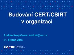 Budování CERT/CSIRT týmu v organizaci