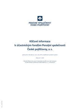 Klíčové informace k účastnickým fondům Penzijní společnosti České