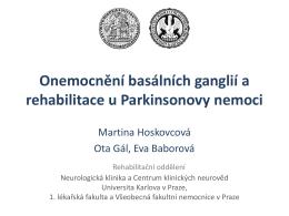 Rehabilitace u Parkinsonovy nemoci - Neurologická klinika 1. LF UK