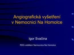 Angiografická vyšetření v nemoc