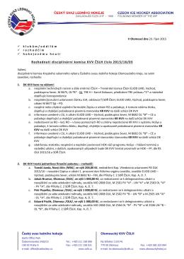 Rozhodnutí disciplinární komise KVV ČSLH číslo 2015/16/03