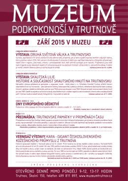 září 2015 V MUzEU - Muzeum Podkrkonoší v Trutnově
