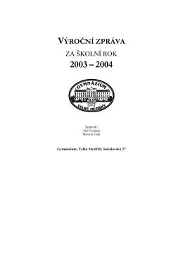 Výroční zpráva za rok 2003/2004