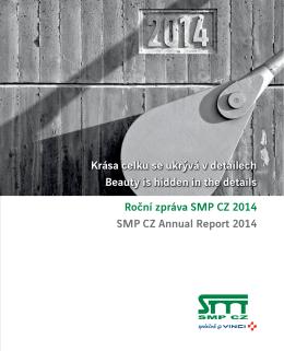 Roční zpráva SMP CZ 2014 SMP CZ Annual Report 2014 Krása