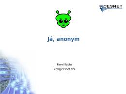 Já, anonym