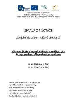 ZŠ Chudčice - Technické školky