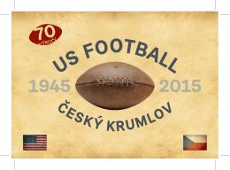70. výročí US FOOTBALL ČESKÝ KRUMLOV